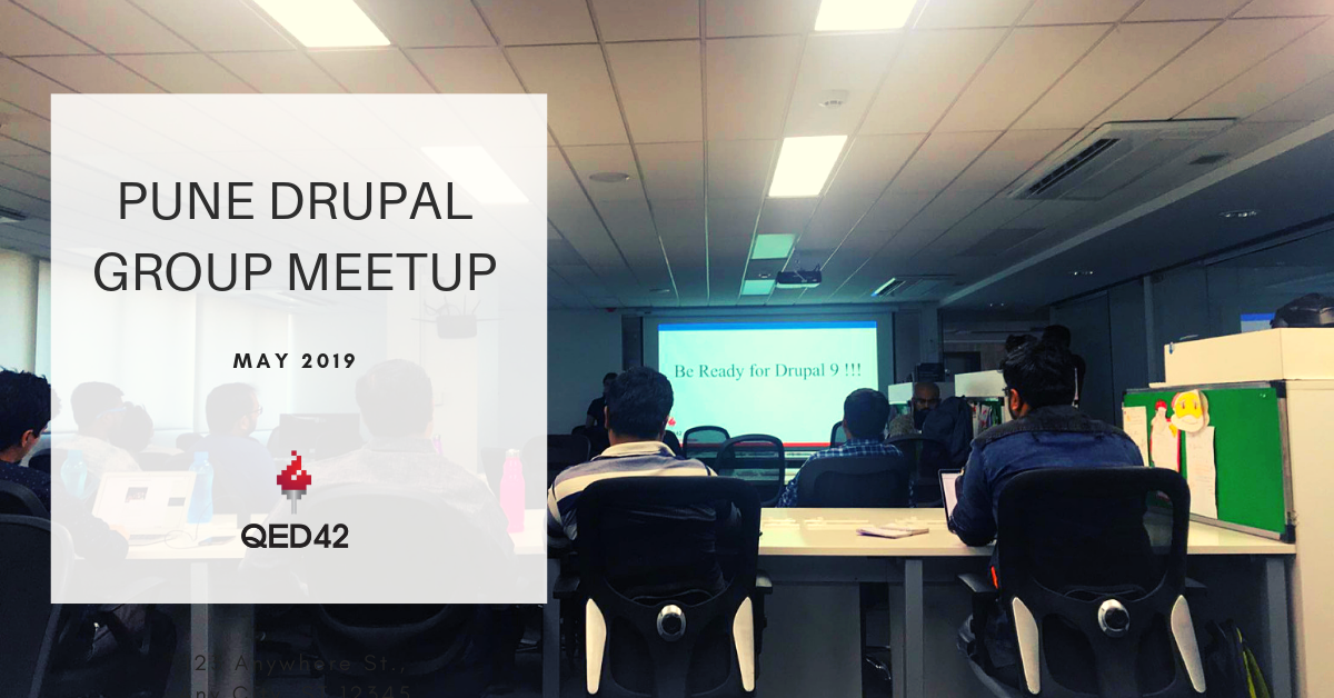 Pune Drupal Group Meetup - 2019
