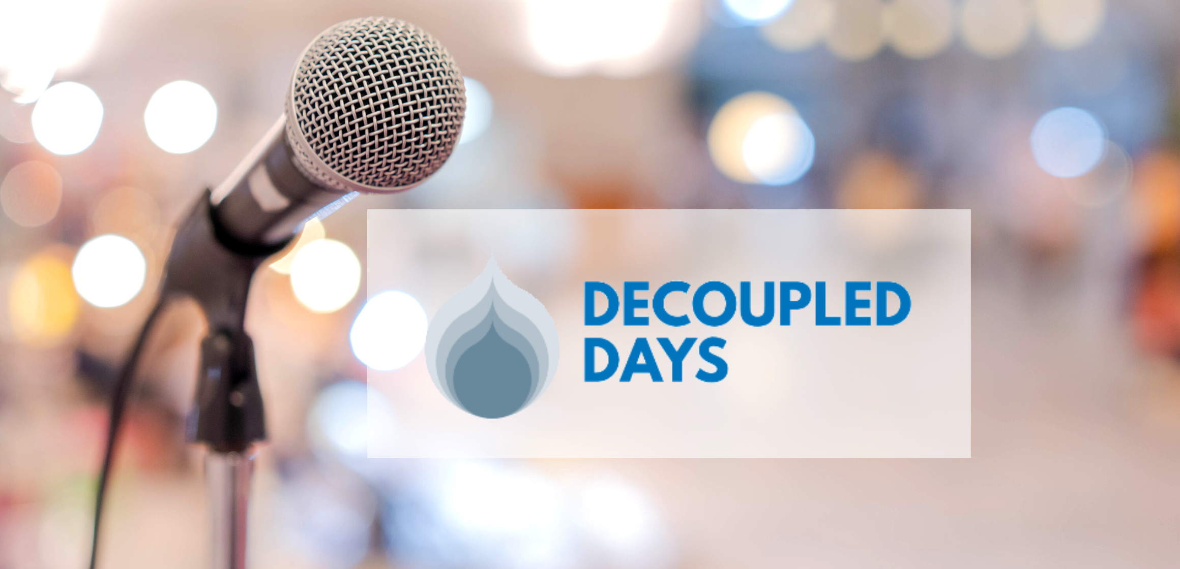 Decoupled Days 2020