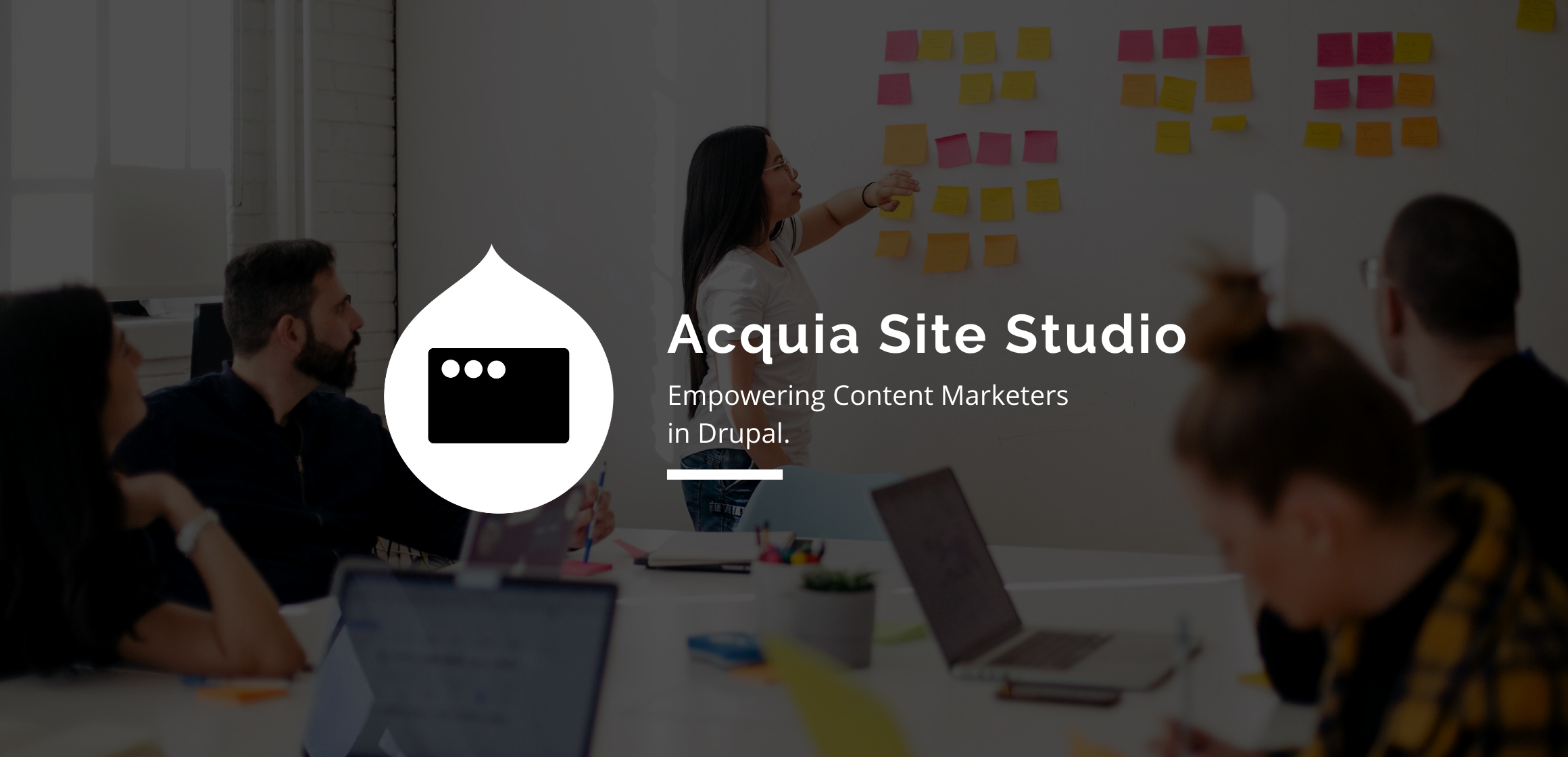 Acquia Site Studio -  A new friend of Content Marketers in Drupal