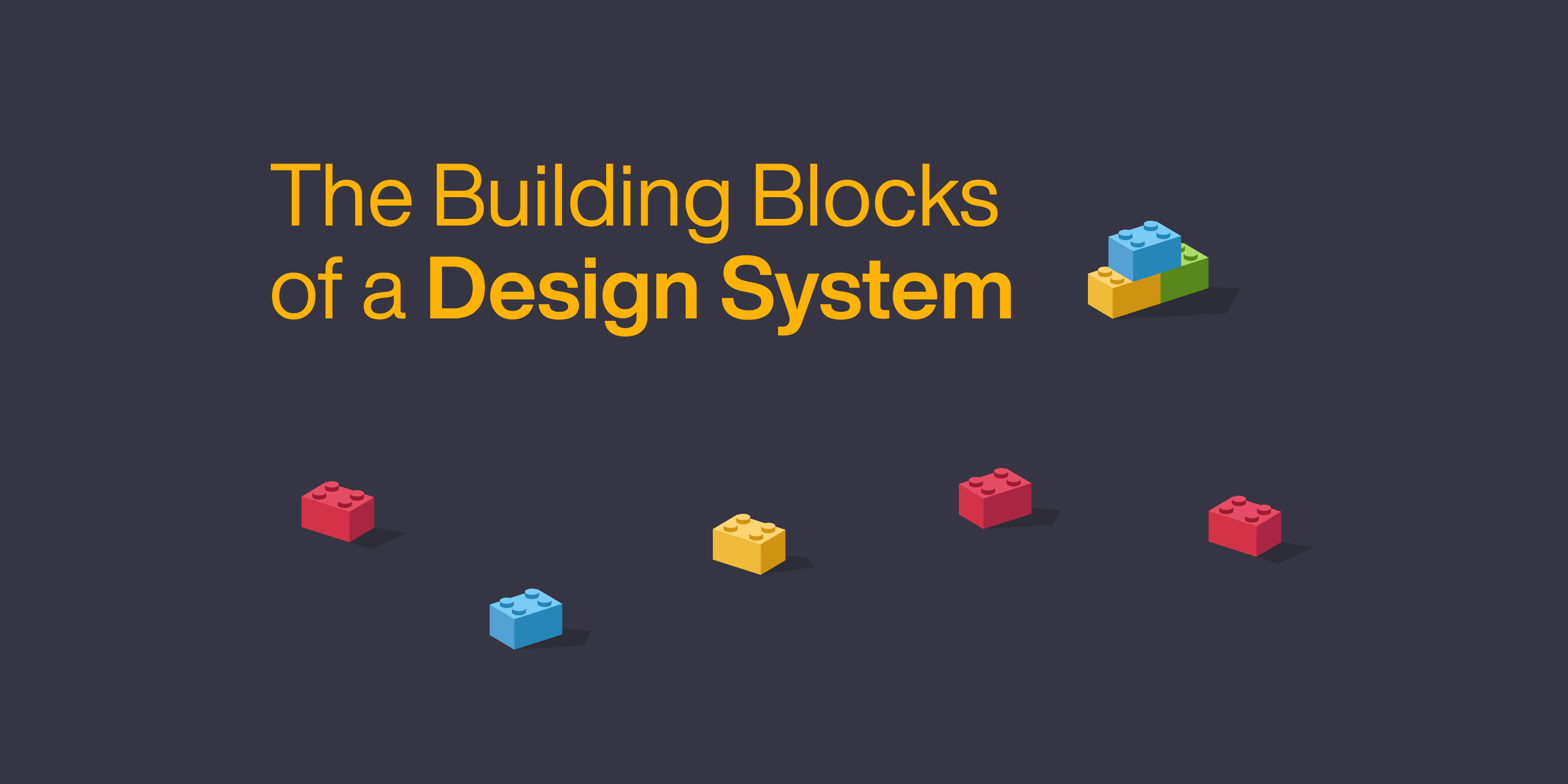 The building Blocks of a Design System