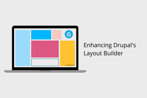 Enhancing Drupal's Layout Builder